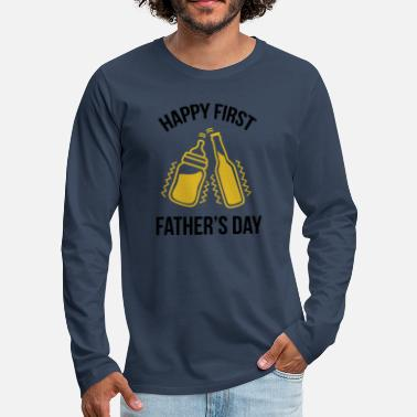Happy First Father's Day - Men's Premium Longsleeve Shirt