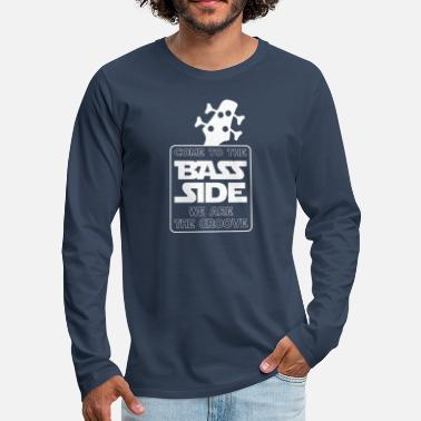 Come to the bass side - Men's Premium Longsleeve Shirt