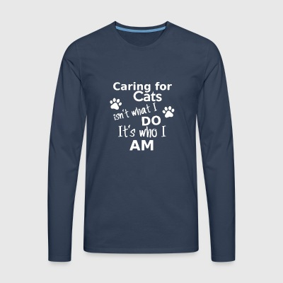 Cats Shirt - Caring For Cats - Men's Premium Longsleeve Shirt