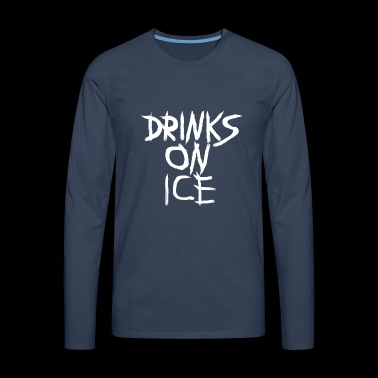DRINKS_ON_ICE - Mannen Premium shirt met lange mouwen