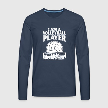Funny Volleyball Player Shirt I Am A - Männer Premium Langarmshirt