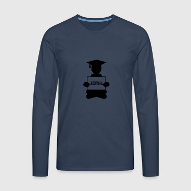 High School / Graduation: Officially Unemployed - Men's Premium Longsleeve Shirt