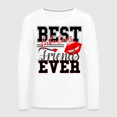 beste Freunde best fabulous friends ever rot - Frauen Premium Langarmshirt