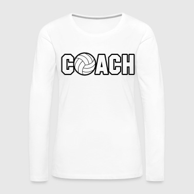 Volleyball Coach - T-shirt manches longues Premium Femme