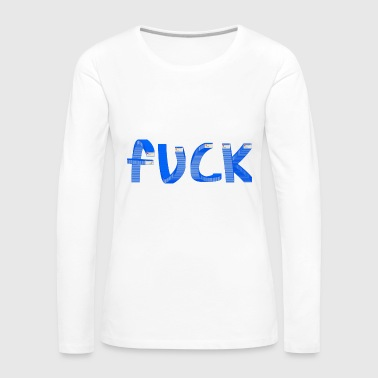 Fuck Windows Error - T-shirt manches longues Premium Femme
