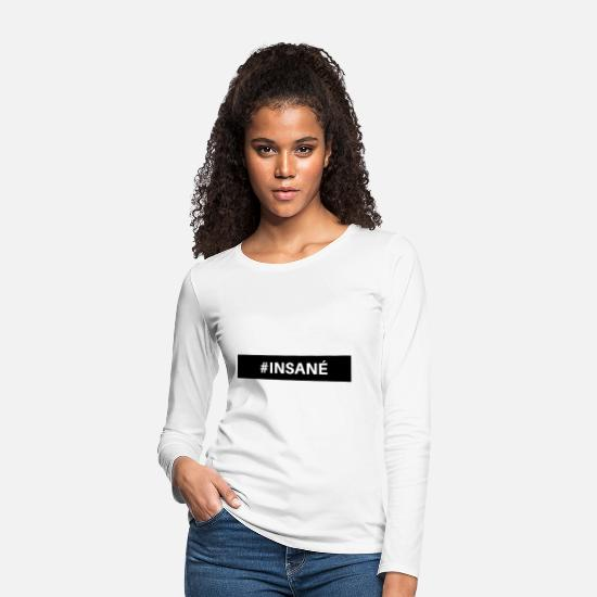 Soccer Long sleeve shirts - Insane - Women's Premium Longsleeve Shirt white