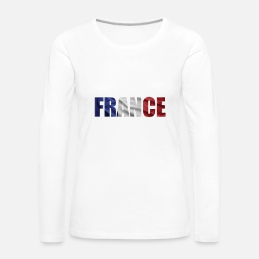 French Flag FRANCE FRENCH FLAG - Women's Premium Longsleeve Shirt