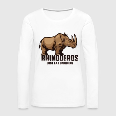 Humor Rhinoceros Just Fat Unicorns - Vrouwen Premium shirt met lange mouwen