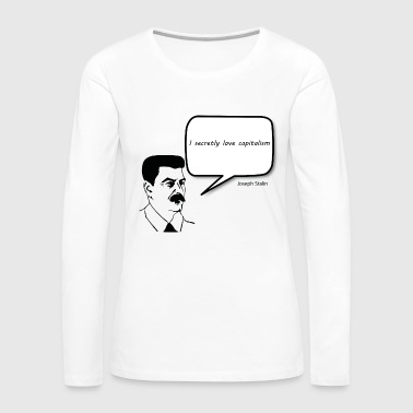 Joseph Stalin loves capitalism - Women's Premium Longsleeve Shirt