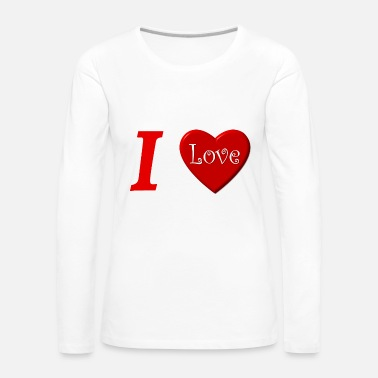 I Love I love I love in Love - T-shirt manches longues Premium Femme