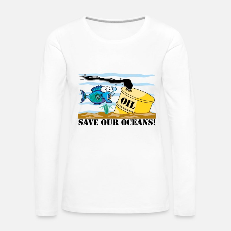 Save The Planet Long Sleeve Shirts - Earth Day Save Our Oceans - Women's Premium Longsleeve Shirt white
