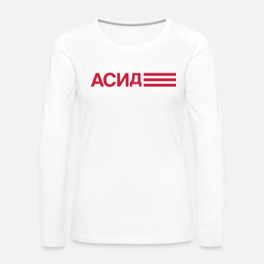 Russian acid - Women's Premium Longsleeve Shirt