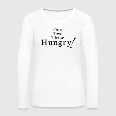 hungry! - Women's Premium Longsleeve Shirt