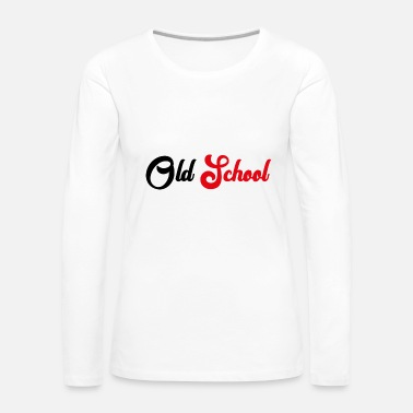 Old School Old School - T-shirt manches longues Premium Femme