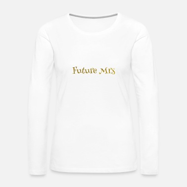 Hen Party Hen party Bride Gift idea Mrs - Women's Premium Longsleeve Shirt