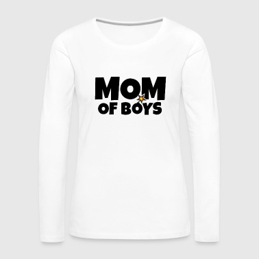 Mom of Boys - Mothers Day with explosive Boys - Women's Premium Longsleeve Shirt