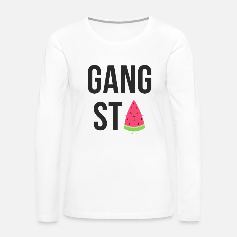 Gang Long Sleeve Shirts - Gangsta Watermelon - Women's Premium Longsleeve Shirt white