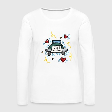 Just Married Just Hitched - Frauen Premium Langarmshirt