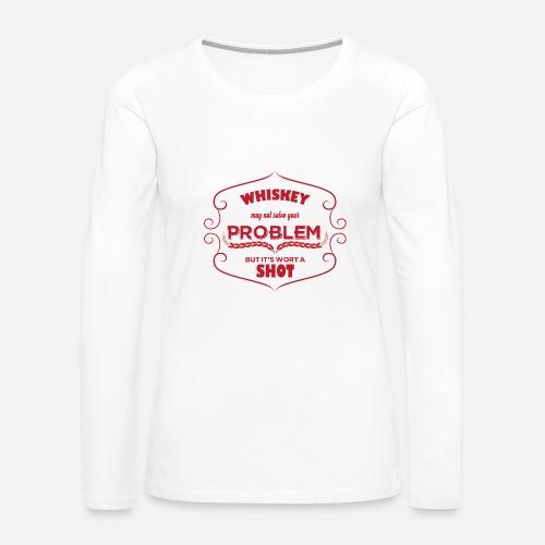 53bc0ca46101 Whiskey - Whiskey peut pas résoudre votre problème ... T-shirt manches  longues premium Femme   Spreadshirt
