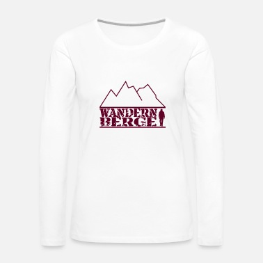 Hike Hiking hike Mountain hike - Women's Premium Longsleeve Shirt