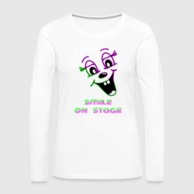 Smile on stage - Women's Premium Longsleeve Shirt