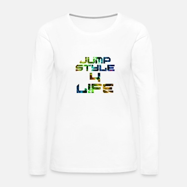 Jumpstyle Jumpstyle 4 Life - T-shirt manches longues Premium Femme