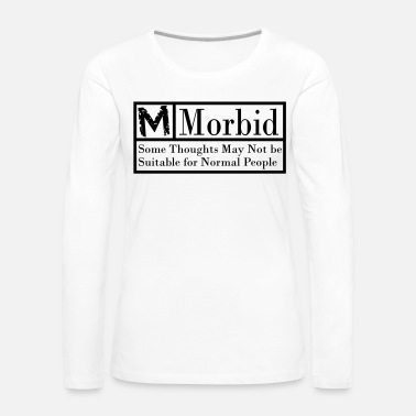 Morbid Morbid black warning label - Women's Premium Longsleeve Shirt