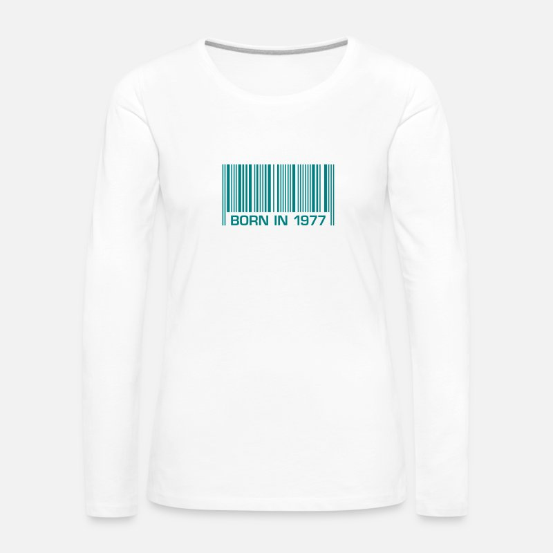 Funny Long Sleeve Shirts - born barcode in 1977 40th birthday 40th birthday - Women's Premium Longsleeve Shirt white