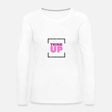 Think Pink Think Up - Frauen Premium Langarmshirt