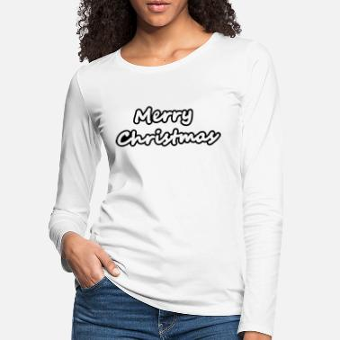 Merry Christmas Merry Christmas - T-shirt manches longues premium Femme