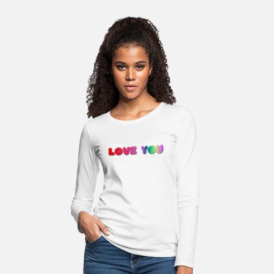 Young Wild And Free Long sleeve shirts - LOVE you - Women's Premium Longsleeve Shirt white