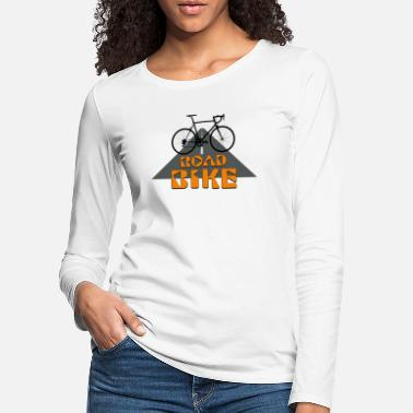 Road Bike Road Bike - Women's Premium Longsleeve Shirt