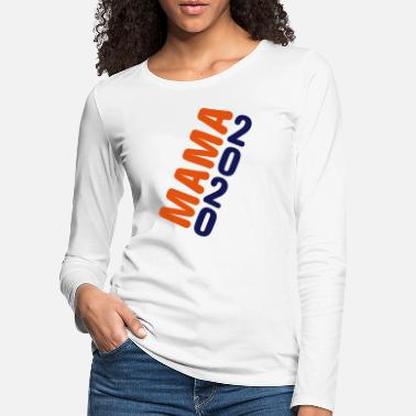Mama2020 19th - Women's Premium Longsleeve Shirt