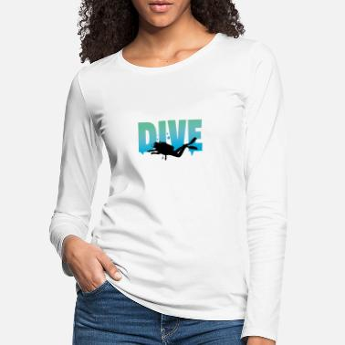 Undervands Dykke Dykning Sport Lake Sea Dive Out Shirt - Premium langærmet T-Shirt dame