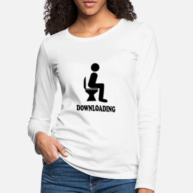 Download DOWNLOADING - Women's Premium Longsleeve Shirt