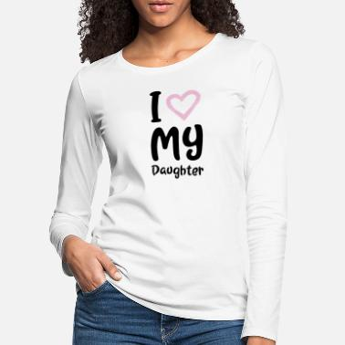 Daughter Mother's Day gift mom mother daughter love quote - Women's Premium Longsleeve Shirt