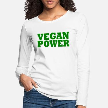 Vegan Vegan power - Women's Premium Longsleeve Shirt