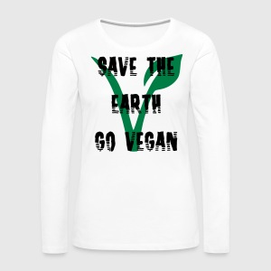Save the earth go vegan - Frauen Premium Langarmshirt