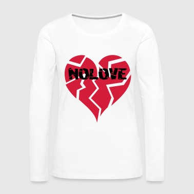 NO LOVE | Broken Heart - Frauen Premium Langarmshirt