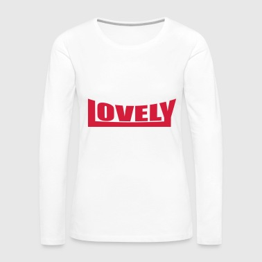 2541614 15112255 lovely - Women's Premium Longsleeve Shirt
