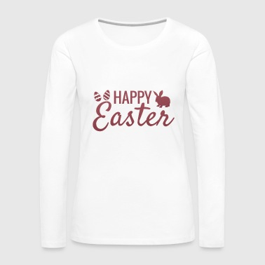 Happy Eastern - Women's Premium Longsleeve Shirt