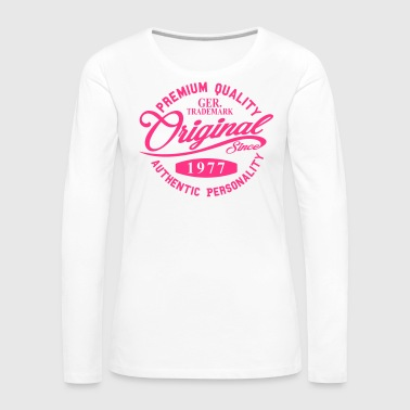 Original Since 1977 Handwriting Premium Quality - Frauen Premium Langarmshirt