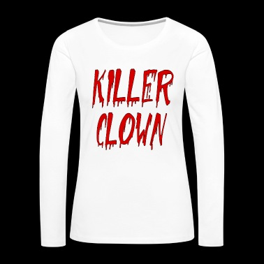 killer clown - Women's Premium Longsleeve Shirt