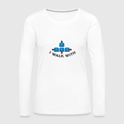 Gamer WASD i walk with - Women's Premium Longsleeve Shirt