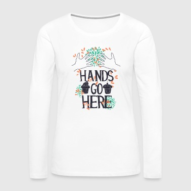 Hands go here CUPCAKE - T-shirt manches longues Premium Femme
