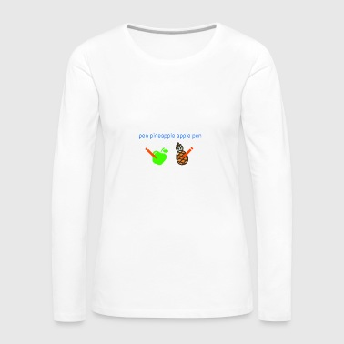 its pineapple - Women's Premium Longsleeve Shirt