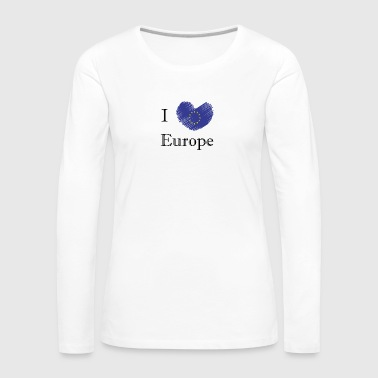 I love Europe I love Europe - Women's Premium Longsleeve Shirt