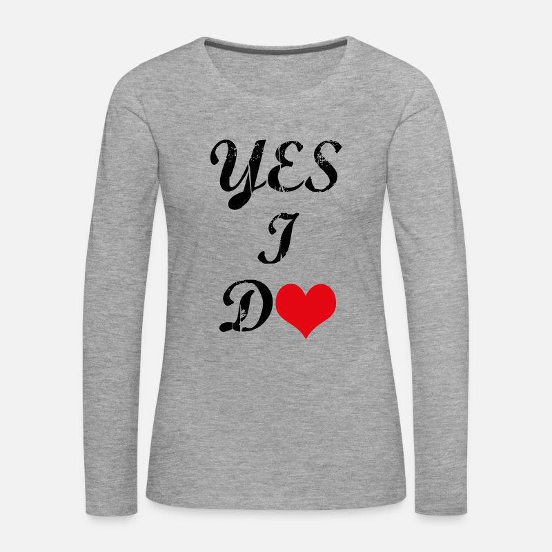 Girlfriend Long Sleeve Shirts - would you marry me-yes i do - Women's Premium Longsleeve Shirt heather grey