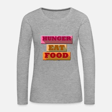 Hunger Hunger TShirt - T-shirt manches longues Premium Femme