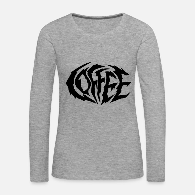 Black Metal Long Sleeve Shirts - Coffee Coffee Heavy Metal Logo - Women's Premium Longsleeve Shirt heather grey